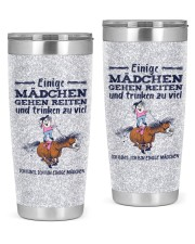 Some Girls Go Riding And Drink Too Much 20oz Tumbler front