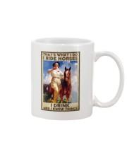 That's what i do i ride horses i drink  Mug thumbnail