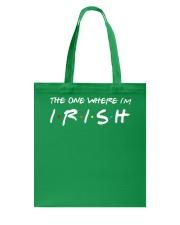 St Patrick - The one where i'm Tote Bag thumbnail