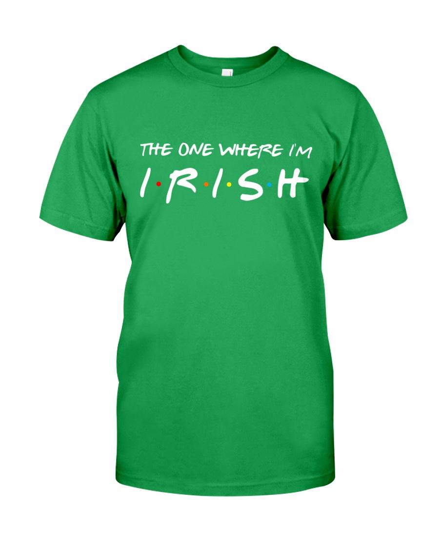 St Patrick - The one where i'm Classic T-Shirt