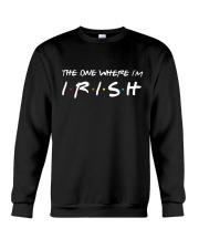 St Patrick - The one where i'm Crewneck Sweatshirt thumbnail