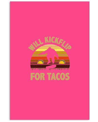 Will kickflip for tacos