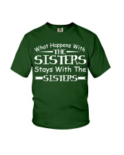 What Happen Sisters Stay Sisters Sibling Funny Tee Youth T-Shirt thumbnail