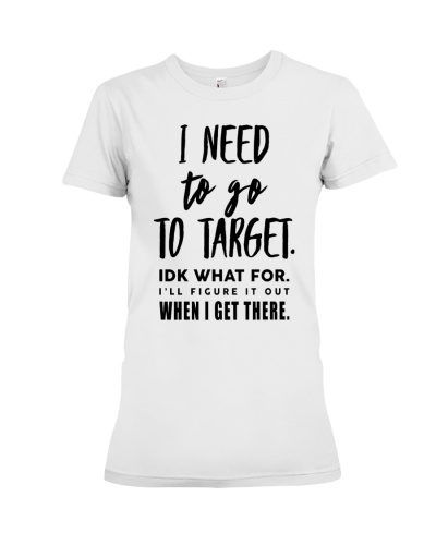 NEED TO GO TO TARGET