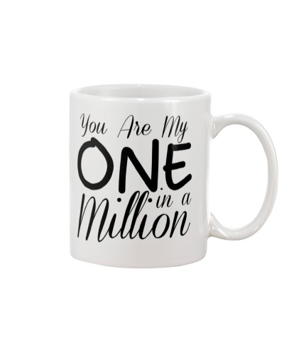 You Are My One In A Mllion Mug
