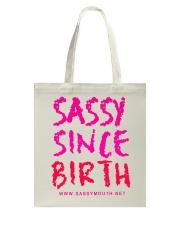 Sassy Since Birth Bright Tote Bag thumbnail