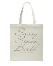 Sassy Since Birth Original Tote Bag tile