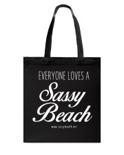 Everyone Loves a Sassy Beach Tote Bag thumbnail