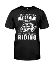 I Plan To Go Riding Classic T-Shirt front