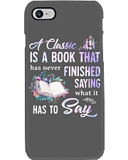 A Classic Is A Book That Has Never Finished Phone Case i-phone-7-case