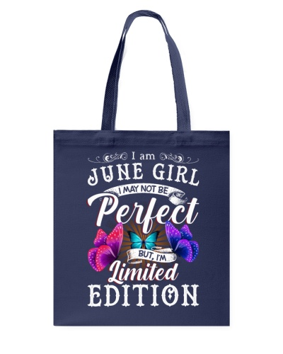 I am June Girl I May Not Be Perfect
