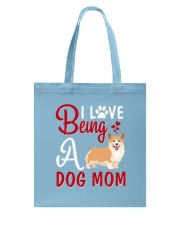I Love Being A Dog Mom Tote Bag thumbnail