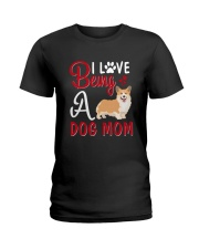 I Love Being A Dog Mom Ladies T-Shirt thumbnail