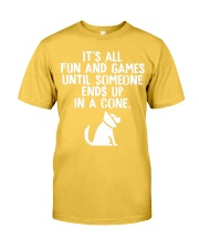 I'll All Fun And Games  Classic T-Shirt front