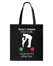 Sorry i missed your call Tote Bag tile