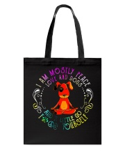 I Am Mostly Peace Love And Dogs Tote Bag tile