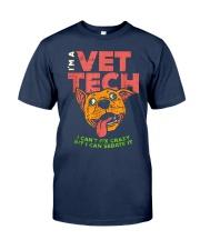 I'm A Vet Tech  Classic T-Shirt front