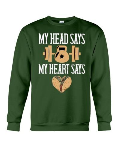 MY HEAD SAYS MY HEART SAYS FUNNY Shirts