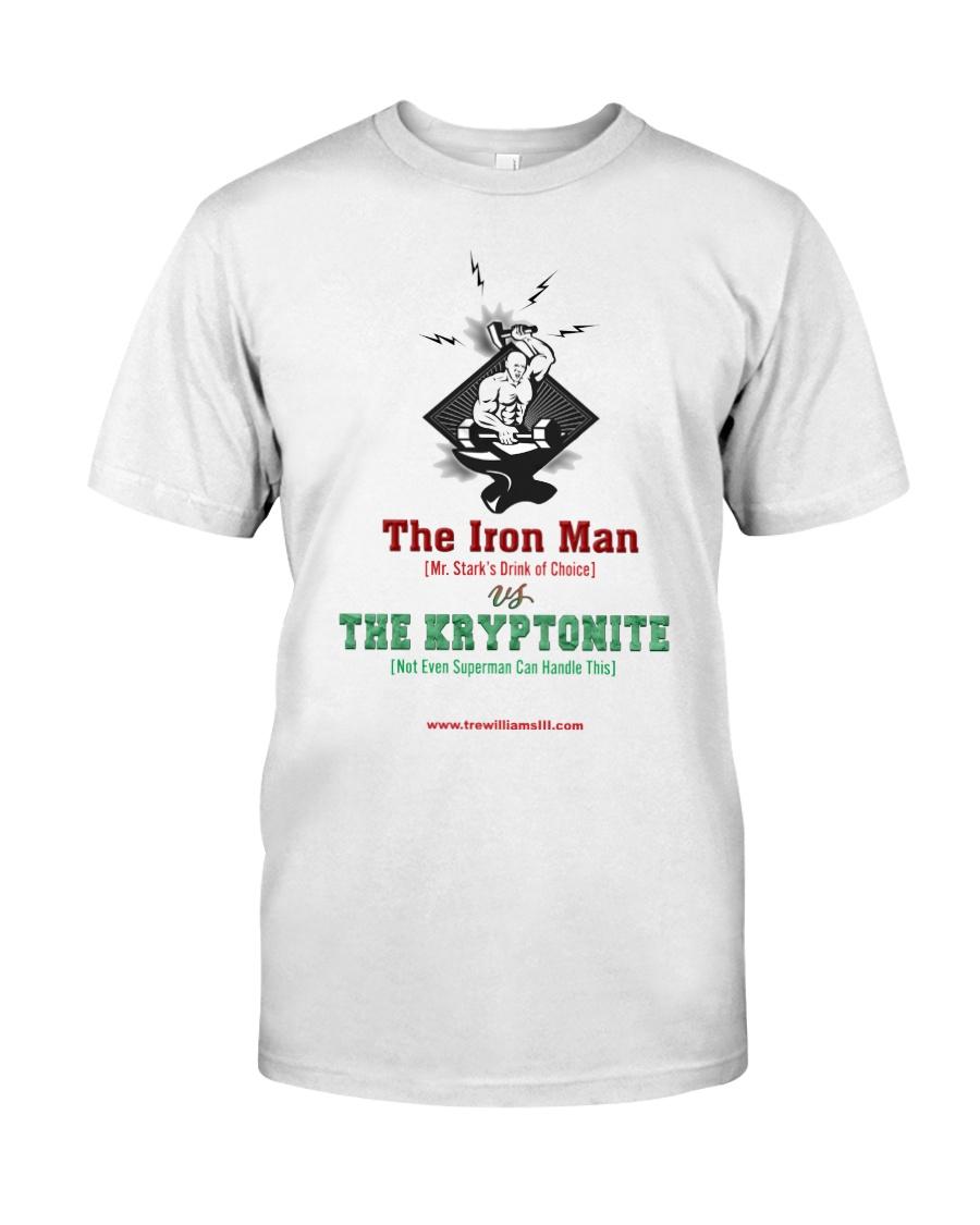 The Iron Man vs The Kryptonite Classic T-Shirt