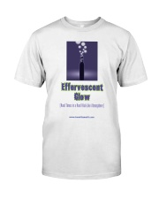 Effervescent Glow Classic T-Shirt front