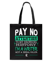 Pay No Attention To My Browsing History Tote Bag thumbnail