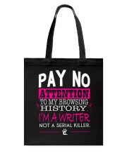 Pay No Attention To My Browsing History Pink Tote Bag thumbnail