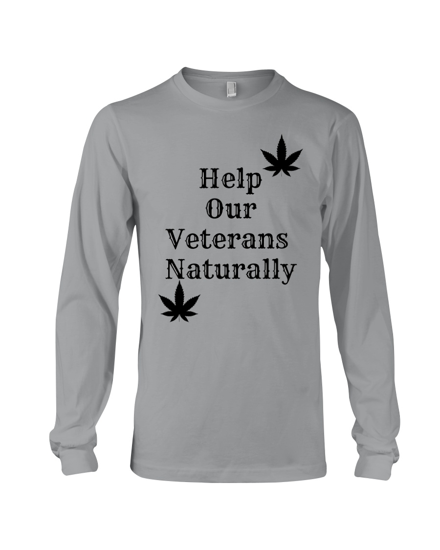 Help Our Veterans Naturally  Long Sleeve Tee