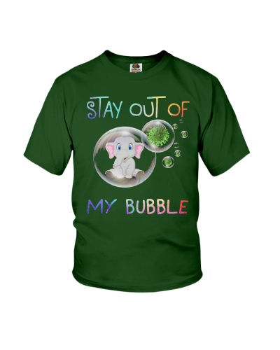 Stay Home Stay Out Of My Bubble Elephants Lovers