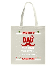 dad the man the myth the legend merry christmas Tote Bag thumbnail