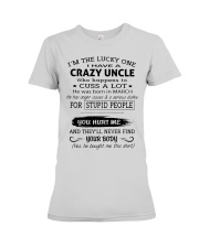 I HAVE A CRAZY UNCLE-MARCH Premium Fit Ladies Tee thumbnail