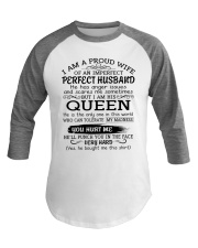 I AM A PROUD WIFE OF AN IMPERFECT PERFECT HUSBAND Baseball Tee thumbnail