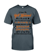 I HAVE BEST HUSBAND IN THE WORLD Classic T-Shirt thumbnail