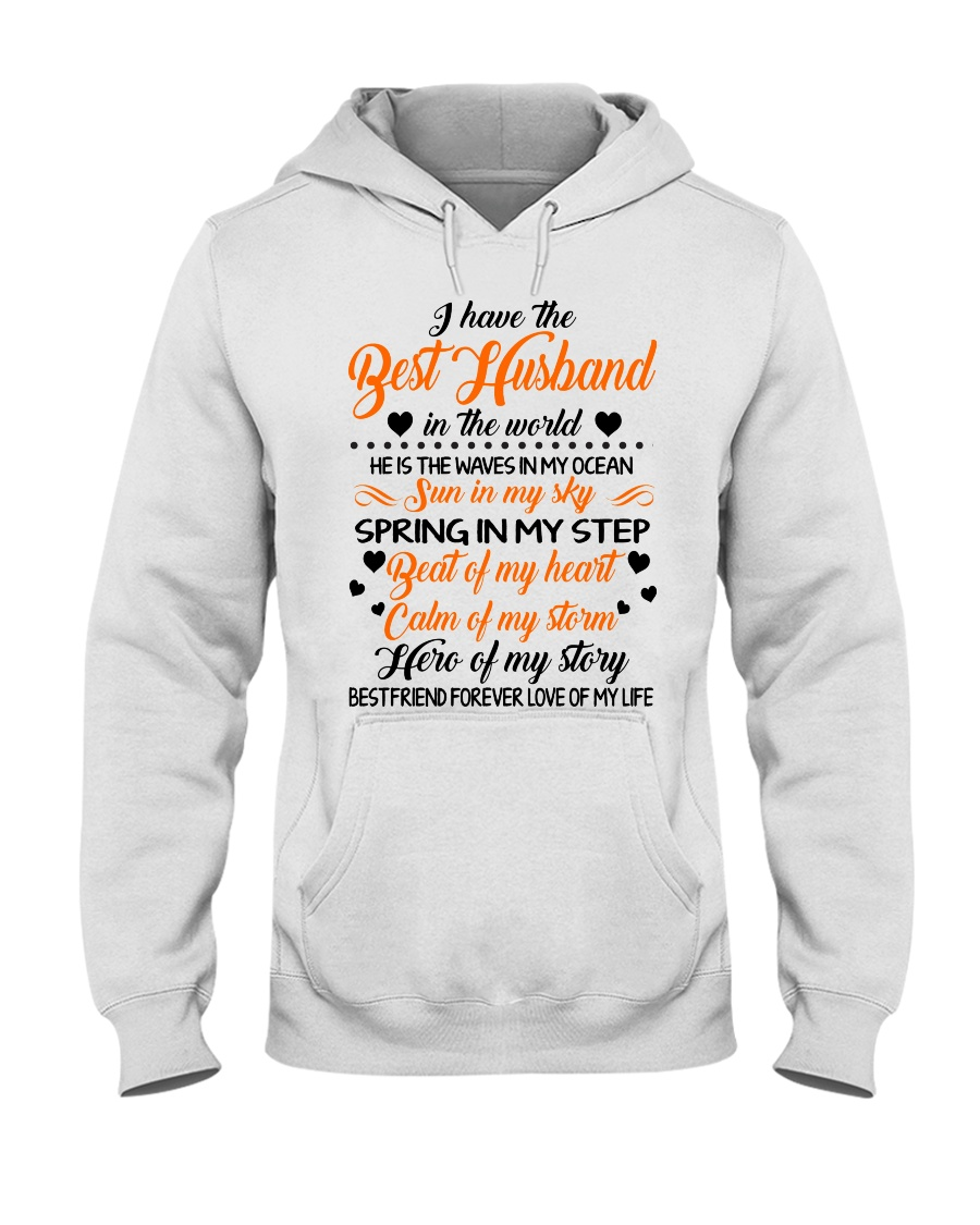 I HAVE BEST HUSBAND IN THE WORLD Hooded Sweatshirt