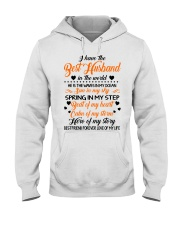 I HAVE BEST HUSBAND IN THE WORLD Hooded Sweatshirt front