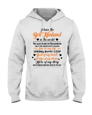 I HAVE BEST HUSBAND IN THE WORLD NOVEMBER Hooded Sweatshirt front