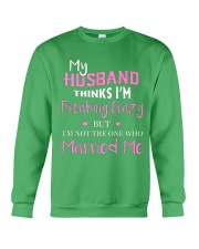 MY HUSBAND FREAKING CRAZY Crewneck Sweatshirt thumbnail