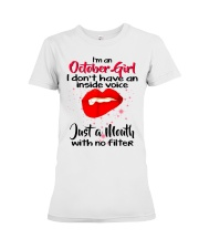 I DON'T HAVE AN INSIDE VOICE OCTOBER Premium Fit Ladies Tee thumbnail