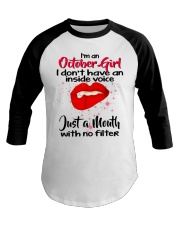 I DON'T HAVE AN INSIDE VOICE OCTOBER Baseball Tee thumbnail