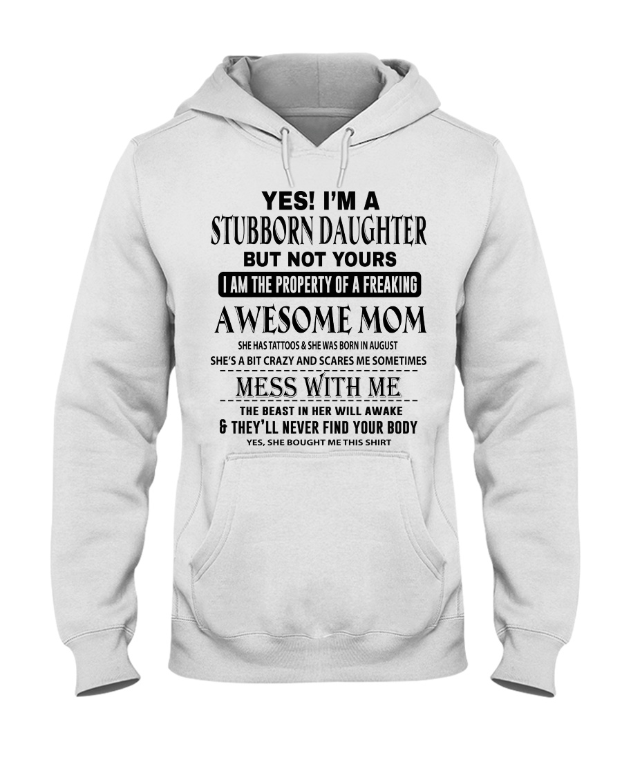 STUBBORN DAUGHTER - AWESOME MOM 08 Hooded Sweatshirt