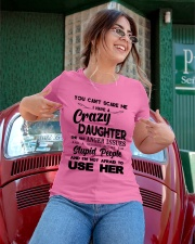 You Can't Scare Me - Crazy Daughter Ladies T-Shirt apparel-ladies-t-shirt-lifestyle-01