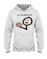 Hey You Dropped This Hooded Sweatshirt tile