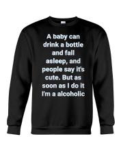 A Baby can drink milk Crewneck Sweatshirt thumbnail