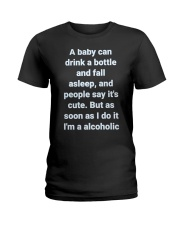 A Baby can drink milk Ladies T-Shirt thumbnail