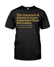 The Macaroni  and Cheese Classic T-Shirt front