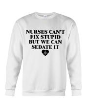Nurses Can't Fix Stpd Crewneck Sweatshirt thumbnail