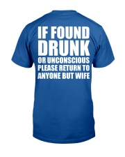 If Found Drunk Classic T-Shirt back