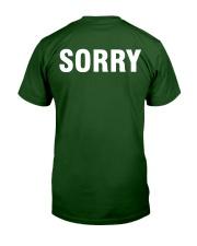 Sorry - Men's Humor Classic T-Shirt back