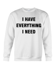 I have Everything Crewneck Sweatshirt thumbnail