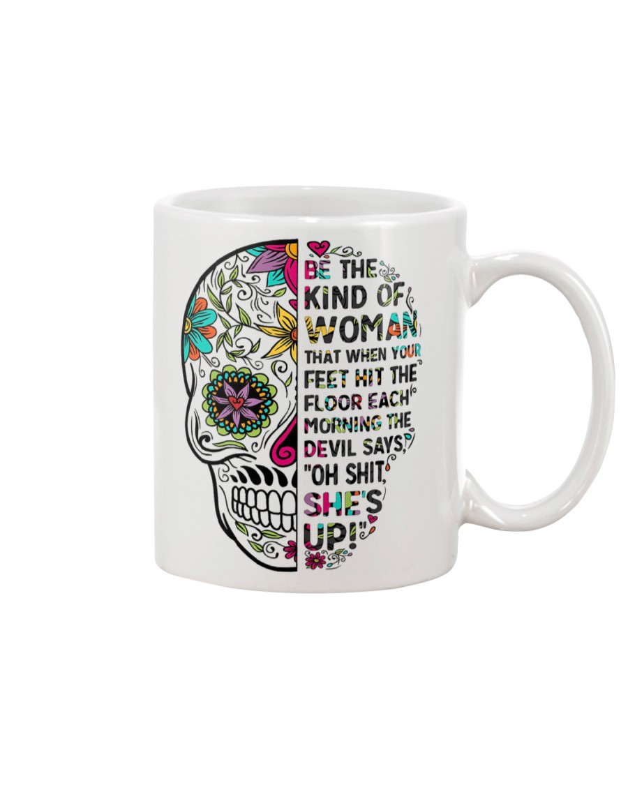 Be the kind of women that when Mug