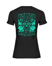 Laugh as much as you can Premium Fit Ladies Tee back